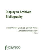 Display to Archives: SUNY Oswego Creative & Scholarly Works Donated to Penfield Library 2016