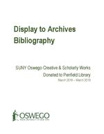 Display to Archives: SUNY Oswego Creative & Scholarly Works Donated to Penfield Library 2018