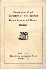 1914 Commencement and Dedication of New Building, Alumni Reunion and Banquet, Pageant program