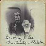Dr. Mary V. Lee and Dr. Edward Austin Sheldon