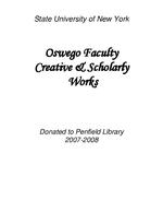 State University of New York Oswego Faculty Creative & Scholarly Works: Donated to Penfield Library 2007-2008