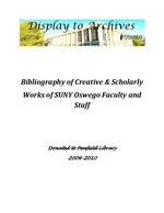 Bibliography of Creative & Scholarly Works of SUNY Oswego Faculty and Staff: Donated to Penfield Library 2009-2010