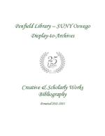 Penfield Library – SUNY Oswego Display-to-Archives: Creative & Scholarly Works Bibliography: Donated 2012-2013