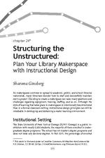 Structuring the Unstructured: Plan Your Library Makerspace with Instructional Design