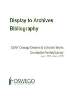 Display to Archives: SUNY Oswego Creative & Scholarly Works Donated to Penfield Library 2019-2020